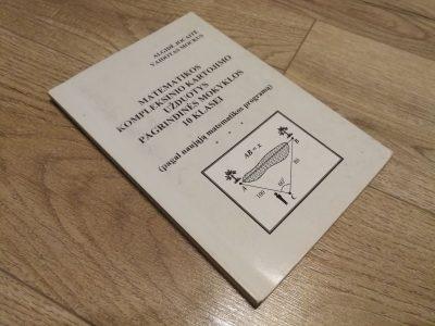 Mokomoji knyga Matematikos kompleksinio kartojimo užduotys Pagrindinės mokyklos 10 klasei