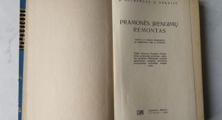 """Knyga B. Gelbergas, G. Pekelis """"Pramones irengimu remontas"""""""