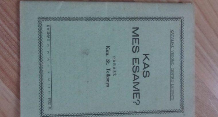 KAS MES ESAME , KAUNAS , 1932