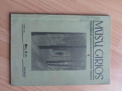 MŪSŲ GIRIOS , 1961 / 2