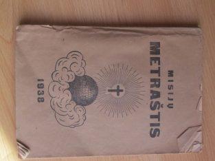 MISIJŲ METRAŠTIS , 1938